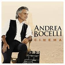 """Cinema"" : I Nuovi soundtrack di Andrea Bocelli"