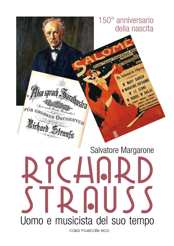 Richard Strauss – Uomo e musicista del suo tempo